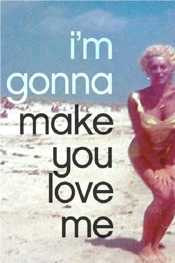 I'm Gonna Make You Love Me